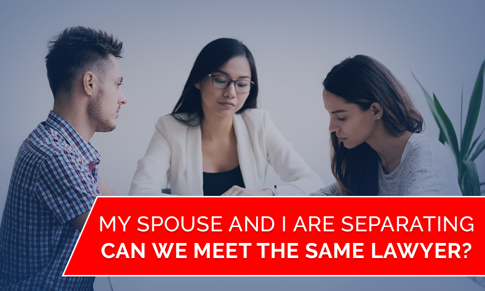 Can we have the same lawyer when separating?