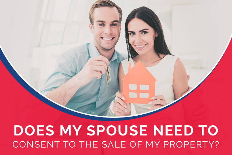 Does My Spouse Need to Consent to the Sale of My Property?